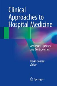 Clinical Approaches to Hospital Medicine PDF