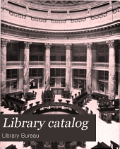 Library Catalog: A Descriptive List with Prices of the Various Articles of Furniture and Equipments for Libraries and Museums Furnished by the Library Bureau
