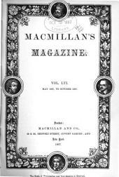 MacMillan's Magazine: Volume 56