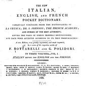 The New Italian, English, and French Pocket Dictionary: Italian before the English and French