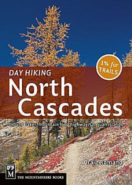 Day Hiking North Cascades PDF