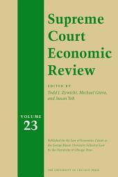 Supreme Court Economic Review: Volume 23