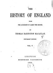 The History of England from the Accession of James the Second: Volume 5