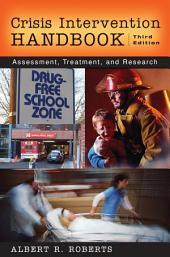 Crisis Intervention Handbook: Assessment, Treatment, and Research, Edition 3