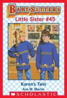 Karen s Twin  Baby Sitters Little Sister  45  PDF