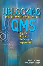 Unlocking the Power of Your QMS: Keys to Performance Improvement