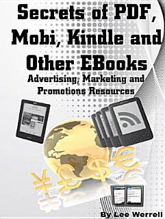 Secrets of PDF  Mobi  Kindle and Other EBooks Book