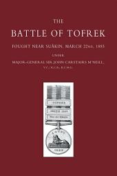 Battle of Tofrek: Fought near Suakin, March 22nd, 1885