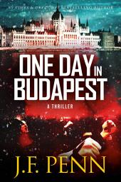 One Day In Budapest: ARKANE Thriller Book 4