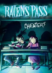 Ravens Pass: Cheaters