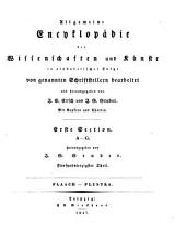 Allgemeine Encyklopädie der Wissenschaften und Künste: in alphabetischer Folge. ¬Section ¬1, A - G ; Theil 45, Flaach - Flustra. 1,45