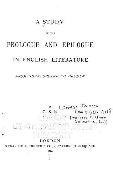A Study of the Prologue and Epilogue in English Literature from Shakespeare to Dryden PDF