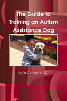 The Guide to Training an Autism Assistance Dog PDF