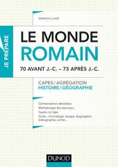 Le monde romain de 70 av. J.-C. à 73 apr. J.-C.: Capes, Agrégation
