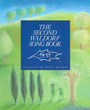 The Second Waldorf Song Book