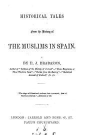 Historical tales from the history of the Muslims in Spain