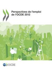 Perspectives de l'emploi de l'OCDE 2012