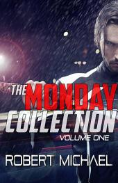 The Monday Collection: Volume 1