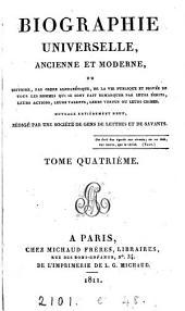 Biographie universelle, ancienne et moderne, ouvrage rédigé par une société de gens de lettres: Volume4