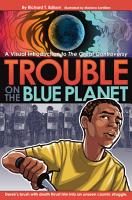 Trouble on the Blue Planet PDF