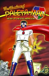 The Adventures Of Paleta Man Secret Of The Gold Medallion Book PDF