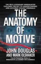 The Anatomy Of Motive Book PDF