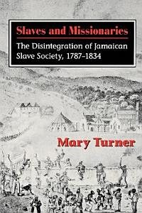 Slaves and Missionaries Book