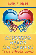 Clunking Heads on Campus