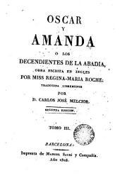 Oscar y Amanda ó Los descendientes de la Abadia, 3