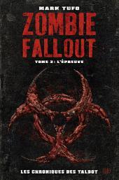 Zombie Fallout Tome 02: L'épreuve