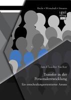 Transfer in der Personalentwicklung  Ein entscheidungsorientierter Ansatz PDF