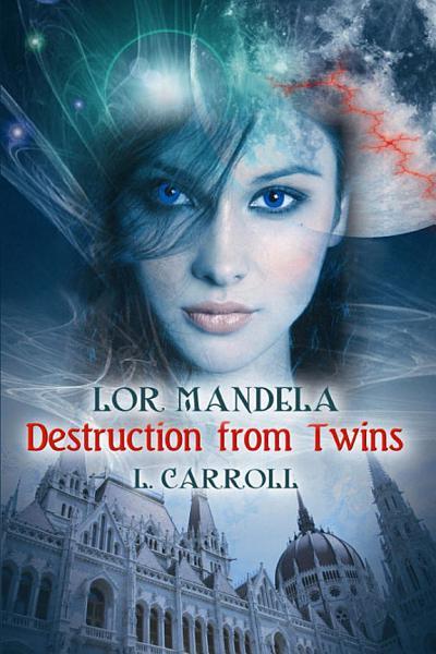 Download Lor Mandela   Destruction From Twins Book