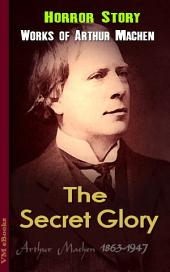 The Secret Glory: Machen's Collection