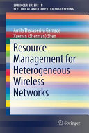 Resource Management for Heterogeneous Wireless Networks PDF