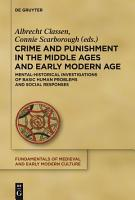 Crime and Punishment in the Middle Ages and Early Modern Age PDF