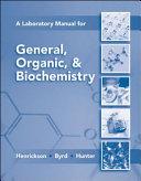 Lab Manual for General  Organic   Biochemistry
