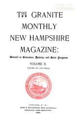 The Granite Monthly: A New Hampshire Magazine Devoted to History, Biography, Literature, and State Progress, Volume 12
