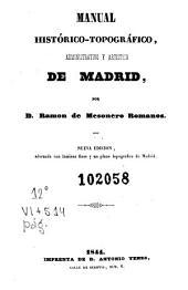 Manual histórico-topográfico, administrativo y artistico de Madrid