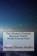 The Marion Zimmer Bradley Short Story Collection PDF