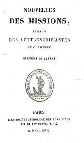 """Nouvelles des missions extraites des """"Lettres édifiantes et curieuses"""", Missions du Levant"""