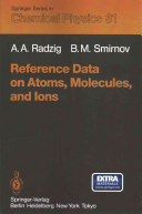 Reference Data on Atoms  Molecules  and Ions