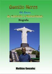 Damião Neres Biografia