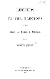 Letters to the Electors of the County and Borough of Cambridge