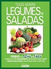 Guia Minha Saúde: Tudo Sobre Legumes e Saladas