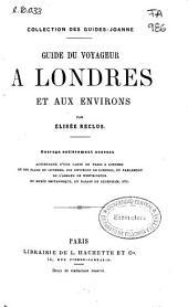 Guide du voyageur a Londres et aux environs...[y otras obras]