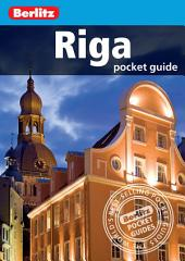 Berlitz: Riga Pocket Guide: Edition 3