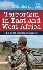 Terrorism in East and West Africa: The Under-focused Dimension