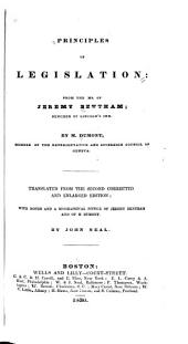Principles of Legislation: From the Ms. of Jeremy Bentham ... By M. Dumont ...