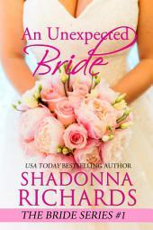 An Unexpected Bride (The Bride Series #1)