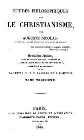 Études philosophiques sur le christianisme: Volume3